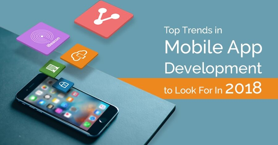 2018 Trends for Android App Development