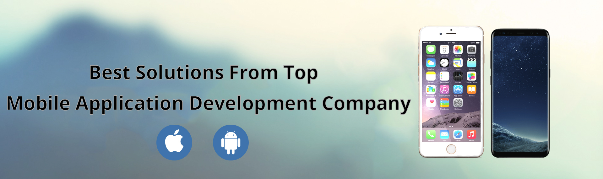 Best Solutions From Top Mobile Application Development Company
