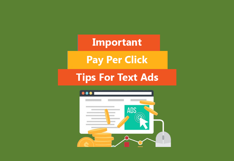 Important Pay Per Click Tips For Text Ads